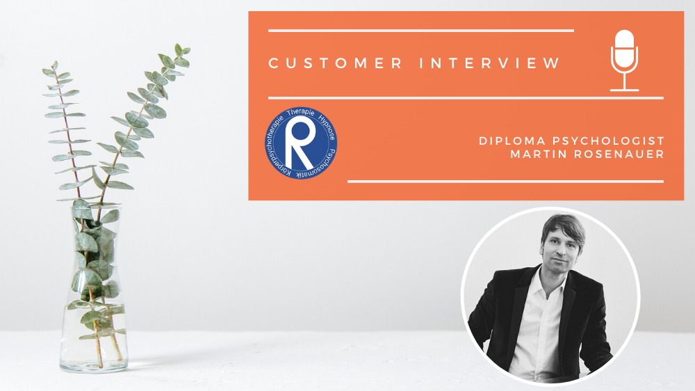 Excellent.org: picture of diploma psychologist Martin Rosenauer and the title Customer interview