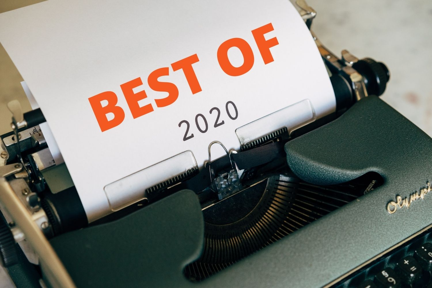 Excellent.org selects the top picks of blog posts from 2020 and thus reports on content marketing, unique selling proposition, home office, trust funnel and user experience, the picture shows a typewriter with a sheet of paper saying Best Of 2020